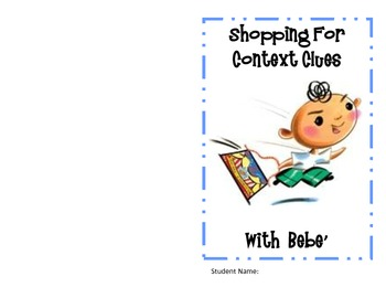 Shopping for Context Clues with Bebe' -Book by Susan Middleton Elya)