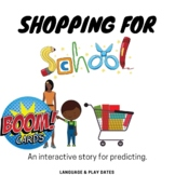Shopping for School: An Interactive Story BOOM Cards
