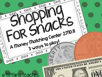 Shopping for Snacks - A Math Matching Center