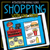 Shopping with Like Coins Google Slides Game | Distance Learning