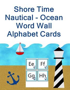 Shore Time - Ocean Nautical Theme Word Wall Alphabet Cards