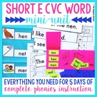 Short E CVC Word Mini-Unit