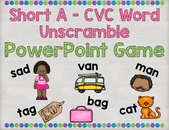 Short A CVC Word Unscramble PowerPoint Game