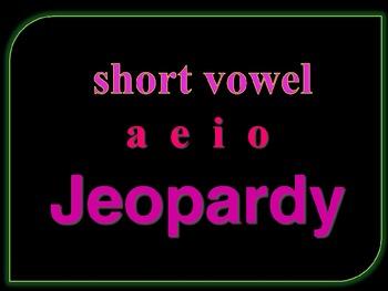 Jeopardy Short A E I and O CVC words