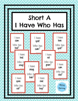 Short A - I Have, Who Has Game