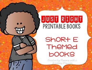 Short E Just Right Printable Books