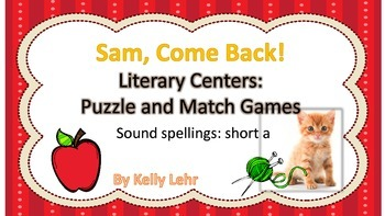 Short A Literacy Centers - Reading Street Unit 1 Week 1 Sam, Come Back!