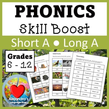Short A / Long A:  Phonics for Older Students
