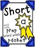 Short A No Prep Word Work Packet
