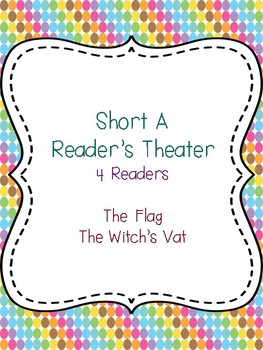 Short A Reader's Theater {2 plays, 4 readers}