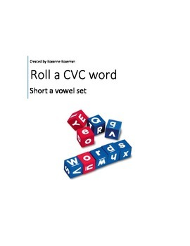 Short A:  Roll and Create CVC words