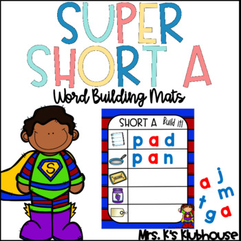 Short A Word Mats: Build the Words