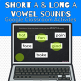 Short A and Long A Vowel Sounds Google Classroom Activities