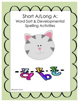 Short A/Long A Word Sort and Developmental Spelling Activities