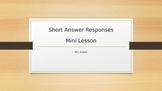 Short Answer Practice: Mini Lesson: Writing