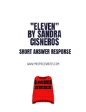 "Short Answer Response for ""Eleven"" by Sandra Cisneros"