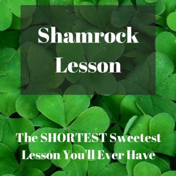 Short But Sweet: Shamrock Lesson