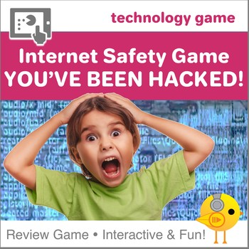 Internet Safety Game    You've Been Hacked!