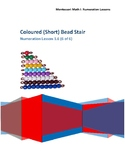 Short Coloured Bead Stair Montessori Math Lesson Plan Nume