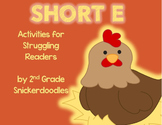 Short E: Activities for Struggling Readers