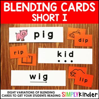 Short I Blending Cards