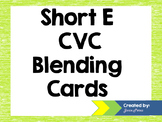 Short E CVC Blending Cards