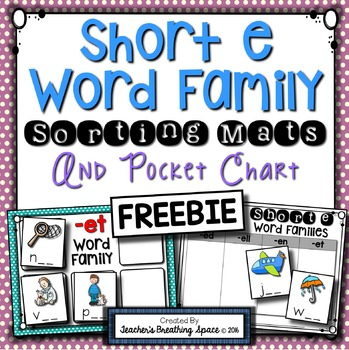Short E CVC Word Sort --- Word Family Sorting Mats and Pocket Chart FREEBIE