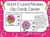 Short E Word Families Clip Cards Center