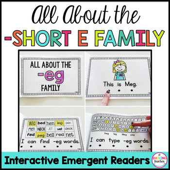 Short E Family Emergent Readers (Interactive)