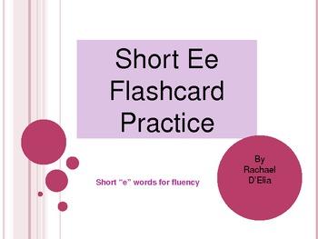Short E Flashcard Practice
