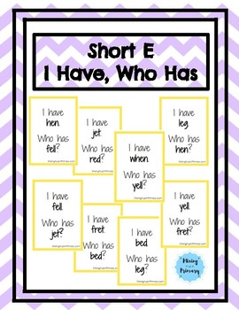 Short E - I Have, Who Has Game