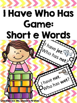 Short E I Have Who Has Phonics Game