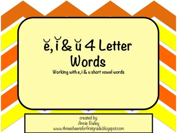 Short E, I & U Four Letter Word Study Sort and Activities