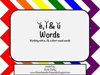Short E, I & U Word Study Sort and Activities