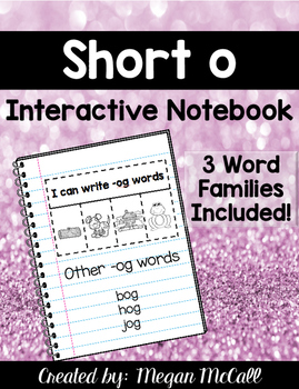 Short O Interactive Notebook (CVC Words)