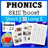 Short E / Long E:  Phonics for Older Students