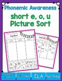 Short E, O & U Sound Sorting!