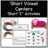 Short Vowel Centers - Short E Activities