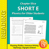 Short E: Phonics for Older Students
