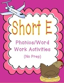 Short E Phonics/Word Work Activities