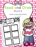 Short E Read and Draw