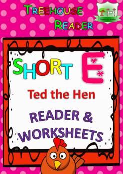 Short E Reader & Worksheet & Flashcards: Ted the Hen