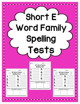 Short E: Spelling Tests