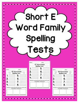 Short E: Spelling Tests