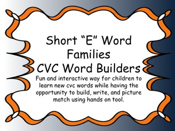 "Short ""E"" Word Family Interactive Builders"