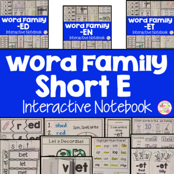 Short E Word Family Interactive Notebooks Bundle