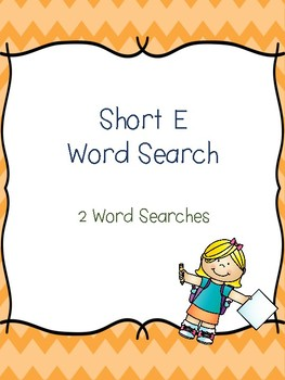 Short E Word Searches!