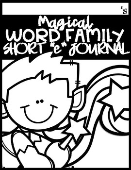 Magical Word Family Journal (Short E)