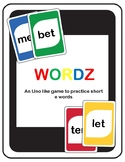 Short E Wordz (an Uno like game to practice short e words)