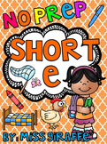 Short E Worksheets and Activities {NO PREP!}